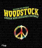 Woodstock: Chronik eines legendären Festivals - Mike Evans, Paul Kingsbury