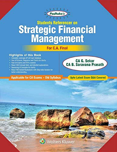 Students Referencer on Strategic Financial Management : For CA Final Old Syllabus