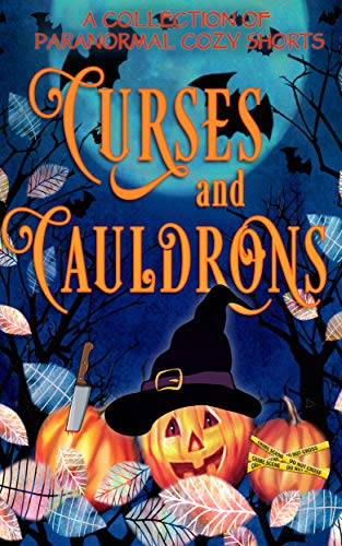 Curses and Cauldrons: A Paranormal Halloween Mystery Anthology (English Edition) (Halloween James St)