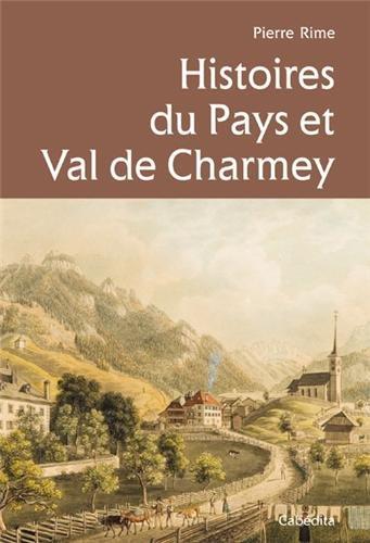 HISTOIRES DU PAYS ET VAL DE CHARMEY par PIERRE RIME