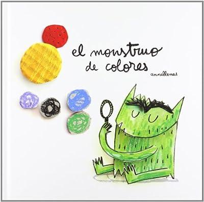 El monstruo de colores - Anna Llenas (editorial Flamboyant)