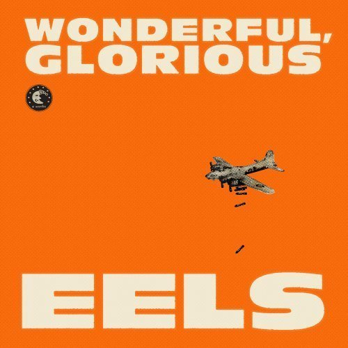 Cover Wonderful, Glorious [2 CD][Deluxe Edition] by The Eels