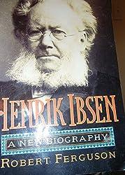 Henrik Isben: A New Biography