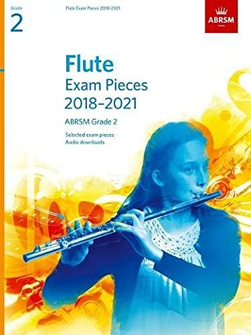 Flute Exam Pieces 2018-2021, ABRSM Grade 2: Selected from the 2018-2021 syllabus. Score & Part, Audio Downloads