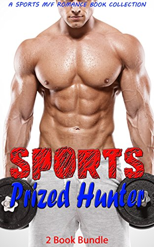 sports-prized-hunter-a-sports-m-f-romance-book-collection-english-edition