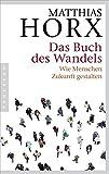 Expert Marketplace -  Matthias Horx  - Das Buch des Wandels: Wie Menschen Zukunft gestalten