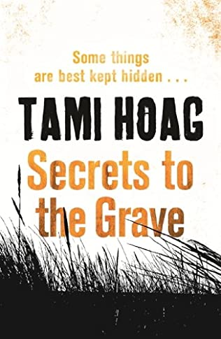 Secrets to the Grave (2010) - Tami Hoag
