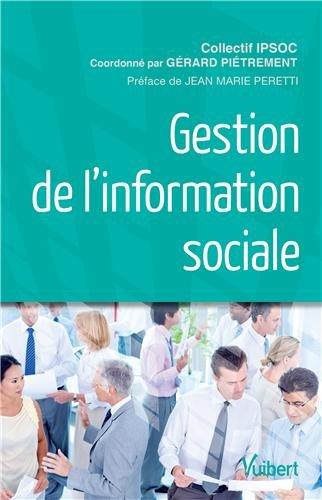 Gestion de l'information sociale par IPSOC, Gérard Piétrement