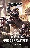 Le Culte de la Spirale Sacrée (Warhammer 40,000)