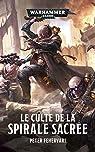 Warhammer 40.000 - Le culte de la spirale sacrée par Fehervari