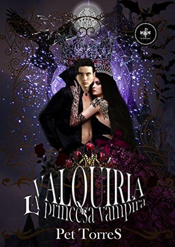 Valquiria - La Princesa Vampira de [TorreS, Pet]
