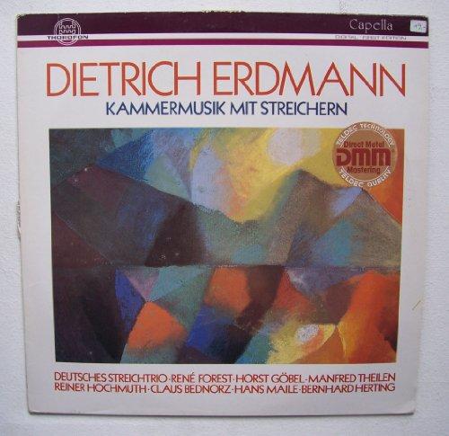 Kammermusik mit Streichern. Deutsches Streichtrio, Forest, Göbel, Theilen, Hochmuth, Bednorz, Maile, Herting. Capella MTH 306 Stereo