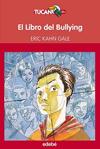El Libro del Bullying (Tucan rojo)