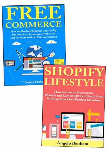 E-commerce Website Business: Create Your Own Ecommerce Selling Website  With or Without Capital for Product Inventory  (English Edition)