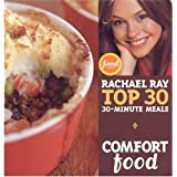 Guy Food / Comfort Food TOP 30 30 Minute Meals - 2 Set (Rachael Ray 30-Minute Meals, Suggested Retai