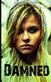 Damned: Volume 4 (Kassidy Bell Series)