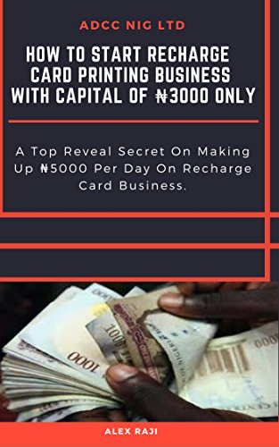 How to start recharge card printing business in nigeria with capital how to start recharge card printing business in nigeria with capital of n3000 only a colourmoves