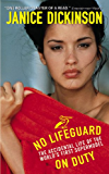 No Lifeguard on Duty: The Accidental Life of the World's First Supermodel (icon!t)
