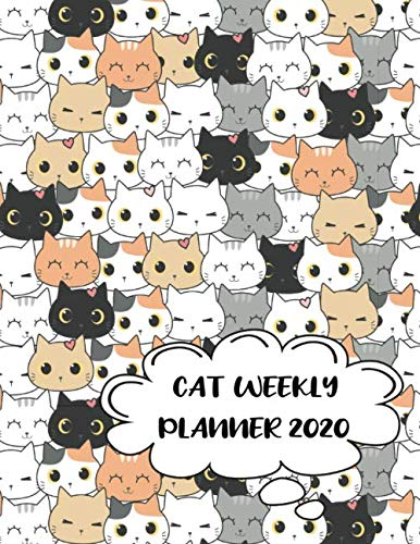 Cat Weekly Planner 2020: Kawaii cat stuff monthly weekly planner with 12 months Jan 2020 - Dec 2020 for Schedule Organizer, To Do List, Academic ... Organizer Logbook and Journal Notebook.