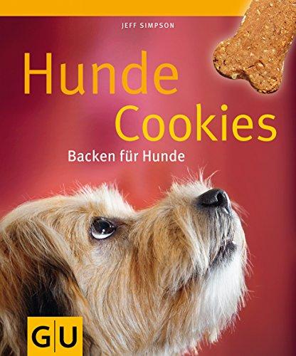 Hunde-Cookies - Backen für Hunde (GU Tier Spezial) (Huhn Cookie)