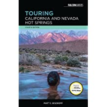 Touring California and Nevada Hot Springs (Touring Hot Springs)