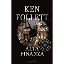 Alta finanza (Oscar bestsellers Vol. 177) (Italian Edition)