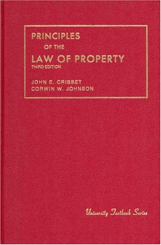 Cribbet and Johnson's Principles of the Law of Property (University Treatise Series) by John Cribbet (1989-01-01)
