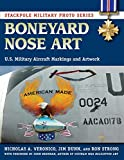 Boneyard Nose Art: U.S. Military Aircraft Markings and Artwork (Stackpole Military Photo Series)