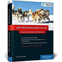 SAP-Performanceoptimierung: Performance von SAP steigern, inkl. SAP Fiori, SAP HANA und SAP S/4HANA (SAP PRESS)