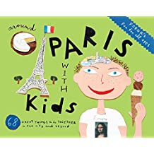 Fodor's Around Paris with Kids (Travel Guide, Band 4)