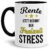 Tassendruck Geschenk-Tasse zum Ruhestand mit Spruch: Rente, jetzt beginnt der Freizeitstress/Rente / Rentner/Pension / Abschieds-Geschenk - Innen & Henkel Schwarz