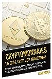 Cryptomonnaies : La ruée vers l'or numérique