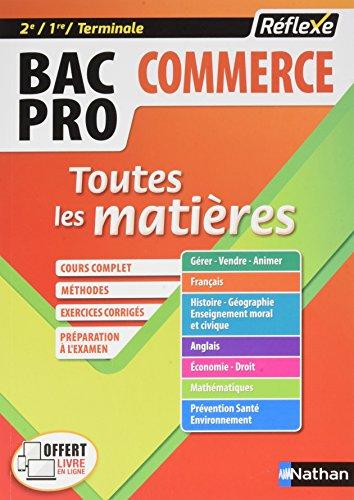 Bac Pro commerce 2de/1re/Term : Toutes les matières