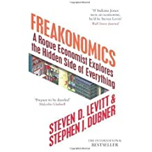 Freakonomics: A Rogue Economist Explores the Hidden Side of Everything by Levitt, Steven D., Dubner, Stephen J. on 01/12/2011 unknown edition
