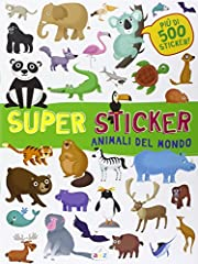 Idea Regalo - Animali del mondo. Super sticker. Con adesivi. Ediz. illustrata