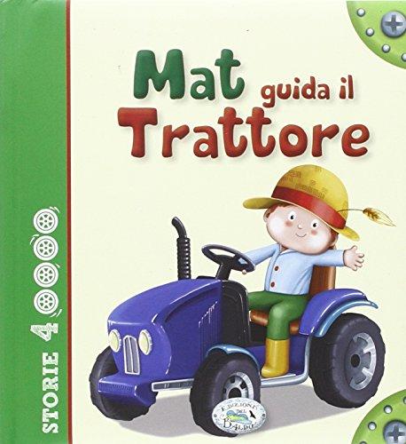Mat guida il trattore
