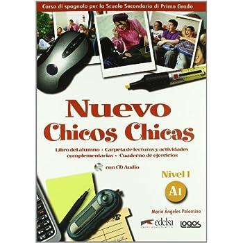 Nuevo Chicos Chicas. Livello A1. Libro Del Alumno-Ejercicios. Per La Scuola Media. Ediz. Illustrata. Con Cd Audio