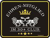 Original RAHMENLOS Blechschild ab dem 30. Geburtstag: Ehrenmitglied im 30+ Club