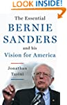 The Essential Bernie Sanders and His...