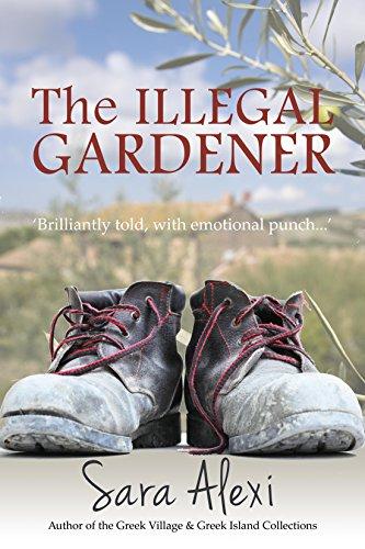 The Illegal Gardener (The Greek Village Series Book 1) (English Edition)