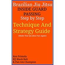 Jiu Jitsu: Inside Guard Passing (Middle Distance) (English Edition)