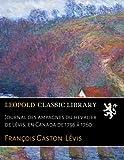 Journal des Сampagnes du Сhevalier de Lévis, en Canada de 1756 à 1760