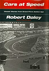 CARS AT SPEED - Grand Prix's Golden Age