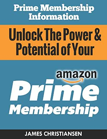 Prime Membership Information Unlock The Power Potential
