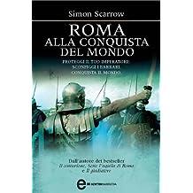 Roma alla conquista del mondo (Macrone e Catone Vol. 2) (Italian Edition)
