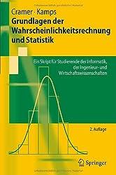 Grundlagen der Wahrscheinlichkeitsrechnung und Statistik: Ein Skript für Studierende der Informatik, der Ingenieur- und Wirtschaftswissenschaften (Springer-Lehrbuch)