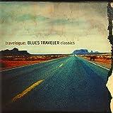 Songtexte von Blues Traveler - Travelogue: Blues Traveler Classics