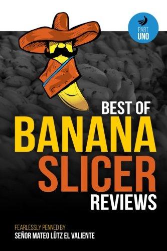Best of Banana Slicer Reviews (Part Uno, Band 1) Band Slicer