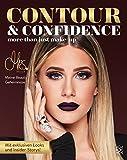 Contour & Confidence: Mrs. Bellas Beauty-Geheimnisse. Mit exklusiven Looks und Insider-Storys - Mrs. Bella
