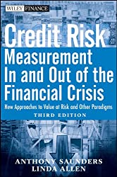 Credit Risk Management In and Out of the Financial Crisis: New Approaches to Value at Risk and Other Paradigms